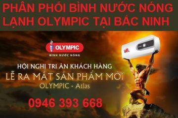 Trung tâm phân phối bình nước nóng lạnh Olympic tại Bắc Ninh