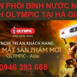 Phân phối bình nước nóng lạnh Olympic tại Hà Giang