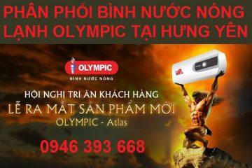 Đại lý phân phối bình nước nóng lạnh Olympic tại Hưng Yên