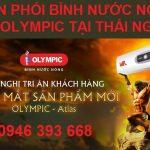 Trung tâm phân phối bình nước nóng lạnh Olympic tại Thái Nguyên